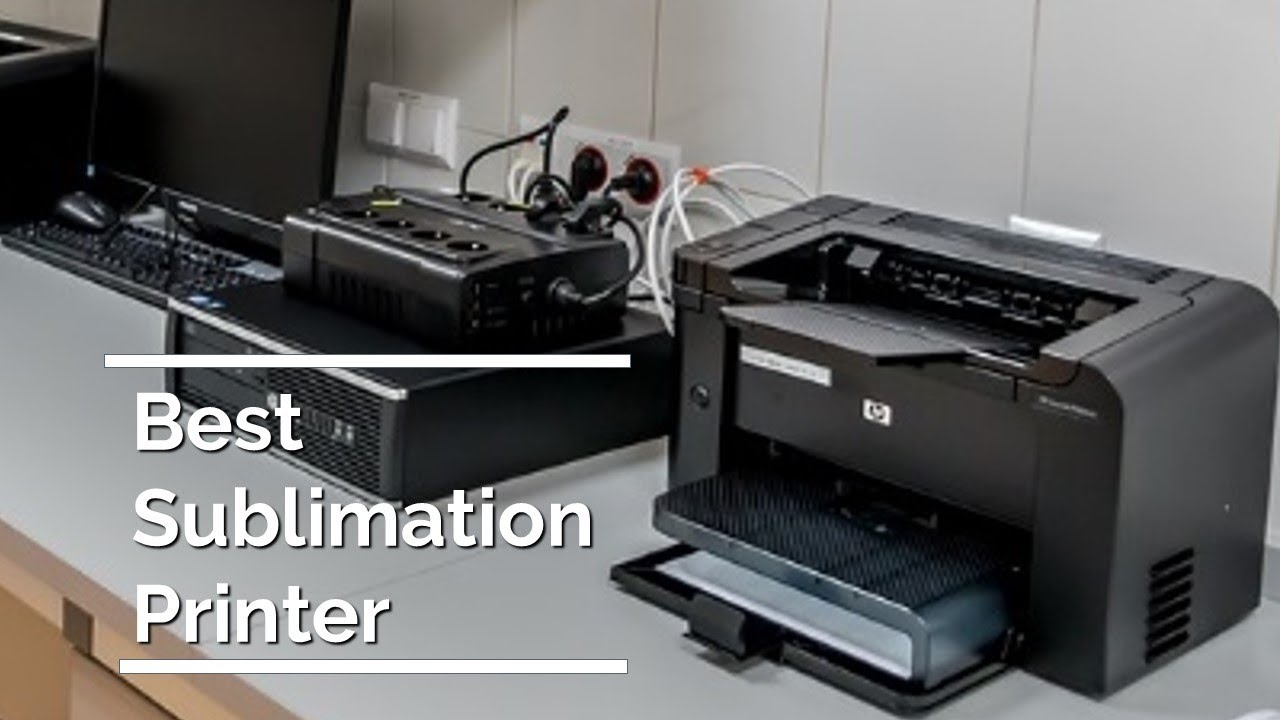 Best Sublimation Printers to Buy 2019