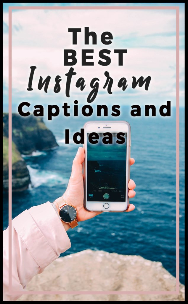 best instagram captions and ideas